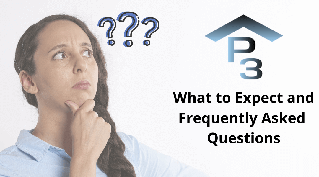 What to Expect – Frequently Asked Questions